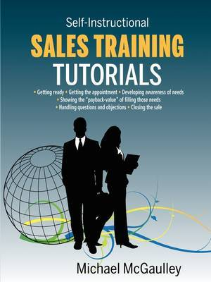 Sales Training Tutorials: 25 Tutorials Include Consultative Selling Skills; Get Past Gatekeeper to Prospects; Spot Buying Signals; Handle Questions & Objections; Telephone Sales Etiquette; Types & Use of Proof Sources; Close Sales