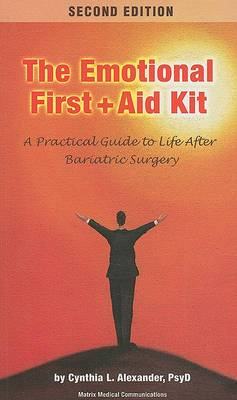 Emotional First Aid Kit: A Practical Guide to Life After Bariatric Surgery