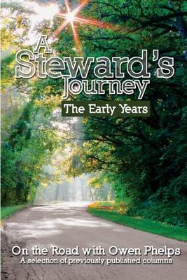 A Steward's Journey: The Early Years