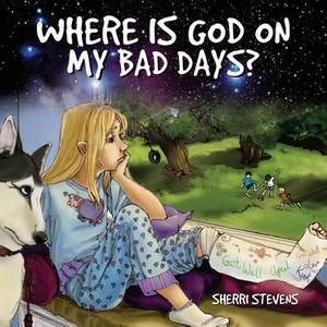 Where Is God on My Bad Days?