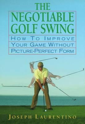 Negotiable Golf Swing