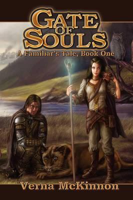 Gate of Souls, a Familiar's Tale, Book One