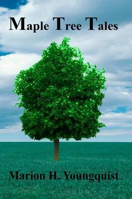 Maple Tree Tales
