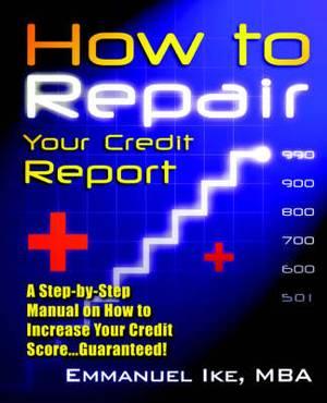 How to Repair Your Credit Report