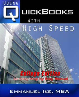 Using QuickBooks with High Speed 2008 College Edition