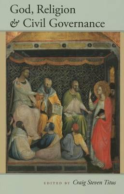 God, Religion and Civil Governance