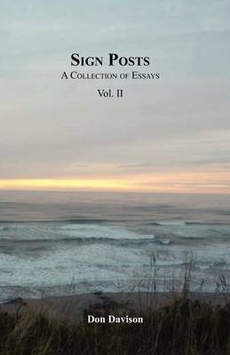 Sign Posts: A Collection of Essays Vol. II