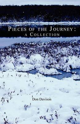 Pieces of the Journey: A Collection