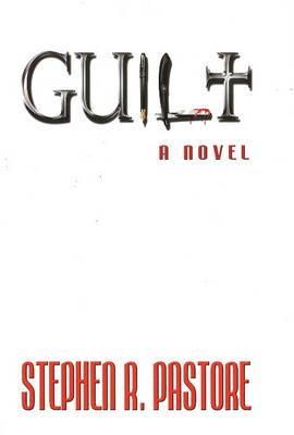 Guilt: A Novel