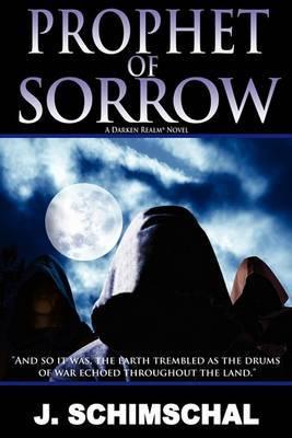 Prophet of Sorrow