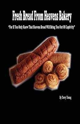 Fresh Bread from Heavens Bakery
