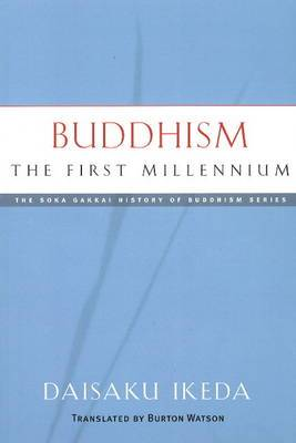 Buddhism:  The First Millennium