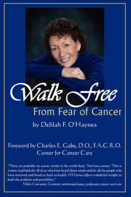 Walk Free from Fear of Cancer