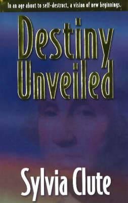 Destiny Unveiled