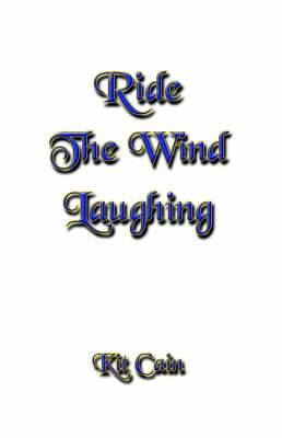 Ride The Wind Laughing