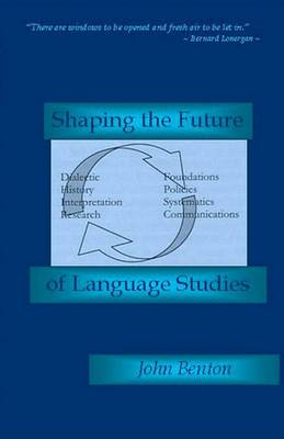 Shaping the Future of Language Studies