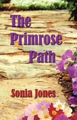 The Primrose Path