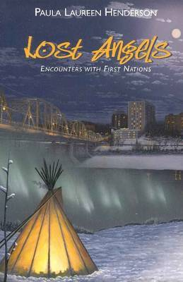 Lost Angels: Encounters with First Nations