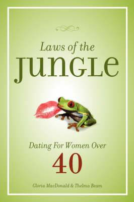 Laws of the Jungle: Dating for Women Over 40