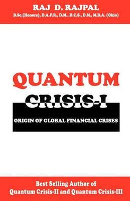 Quantum Crisis 1-Origin of Global Financial Crises