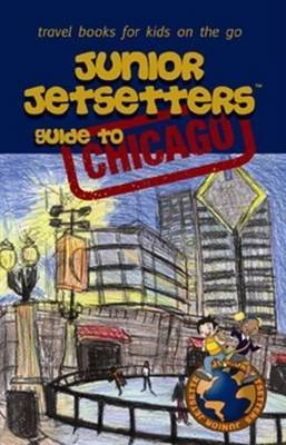 Junior Jetsetters Guide to Chicago