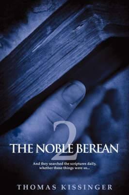 The Noble Berean 2