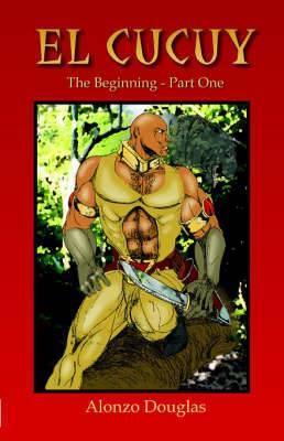 El Cucuy: The Beginning, Part One
