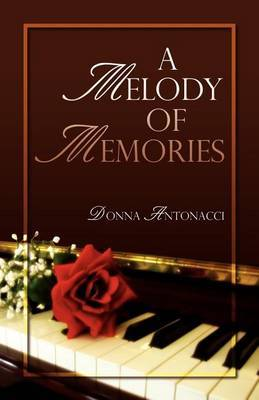 A Melody of Memories