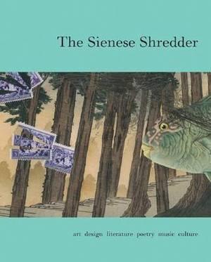 The Sienese Shredder: Issue 3