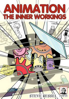 Animation: The Inner Workings