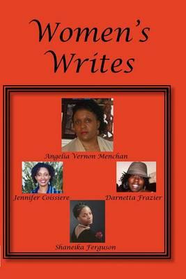 Women's Writes: A M.A.M.M. Productions Collaborative Effort