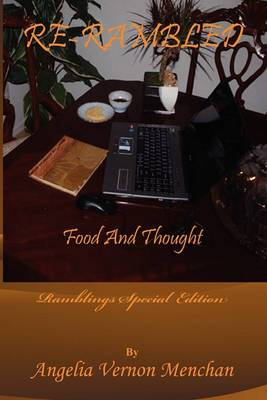 Re-Rambled: Food and Thought: Ramblings Special Edition