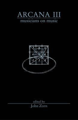 Arcana III: Musicians on Music