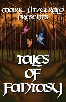 Mark Fitzgerald Presents Tales of Fantasy