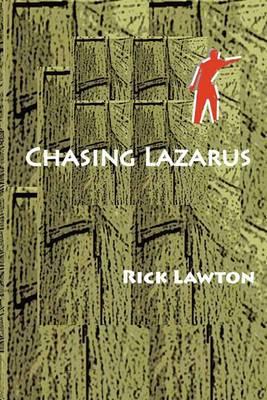 Chasing Lazarus