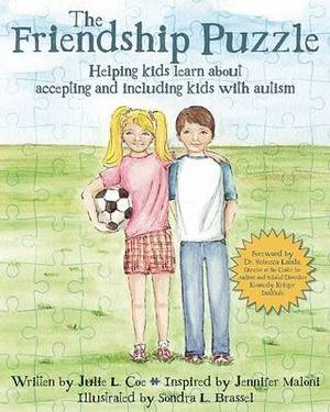 The Friendship Puzzle: Helping Kids Learn about Accepting and Including Kids with Autism