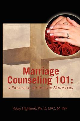 Marriage Counseling 101: A Practical Guide For Ministers