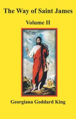 The Way of Saint James, Volume II