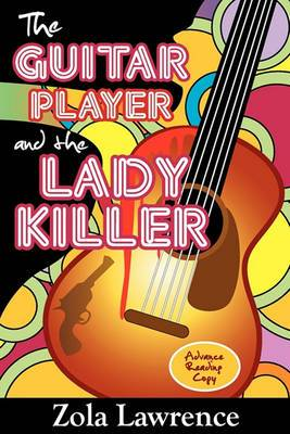 The Guitar Player & the Lady Killer  : Partially Inspired by the 1976 Chicago Columbo Murders