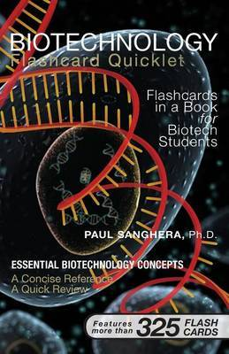 Biotechnology Flashcard Quicklet: Flashcards in a Book for Biotechnology Students