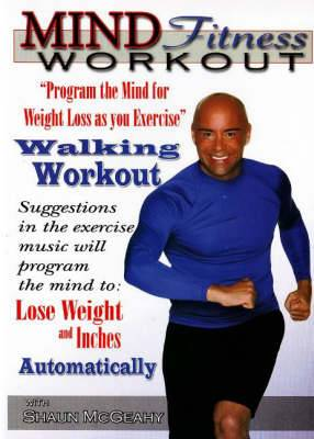 Mind Fitness Workout DVD:  Program the Mind for Weight Loss as you Exercise  Walking Workout