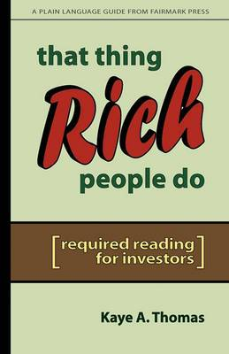 That Thing Rich People Do: Required Reading for Investors