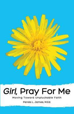 Girl, Pray for Me
