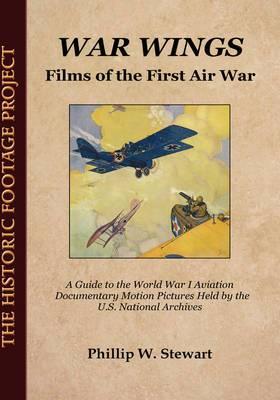 War Wings: Films of the First Air War