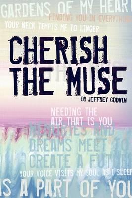 Cherish the Muse