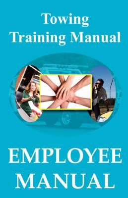 Towing Training Manual - Employee Manual