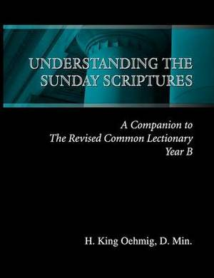 Understanding the Sunday Scriptures Year B