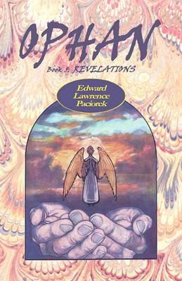 Ophan, Revelations: Book 5