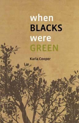 When Blacks Were Green