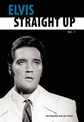 Elvis-Straight Up, Volume 1, by Joe Esposito and Joe Russo